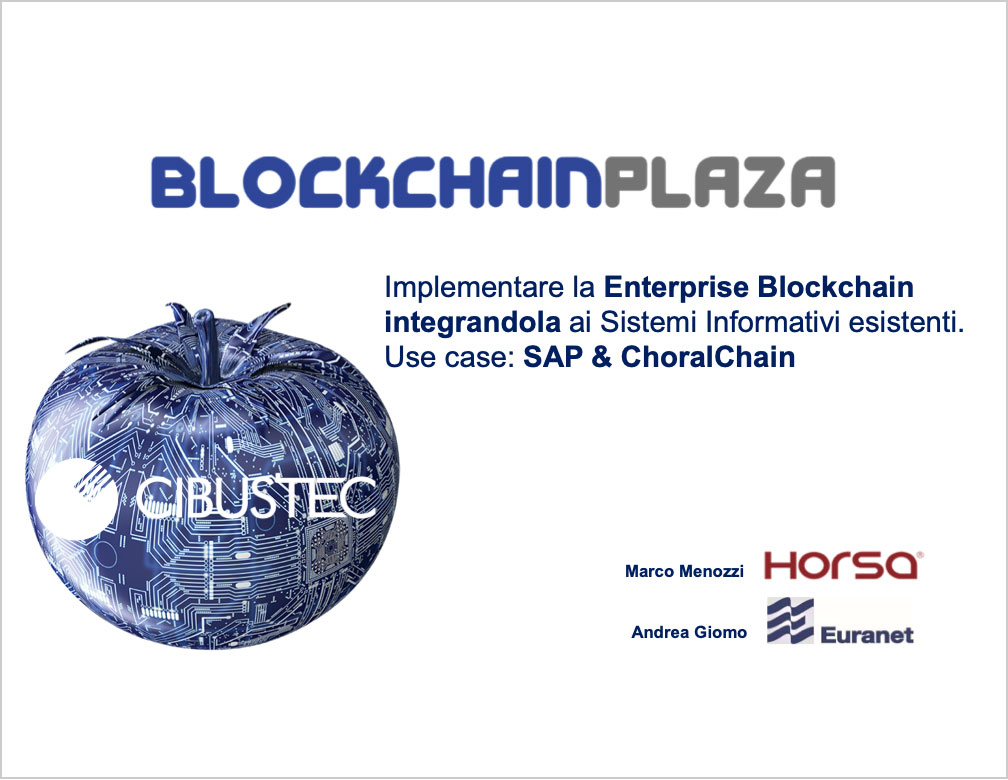 Implementare la Enterprise Blockchain integrandola ai Sistemi Informativi esistenti. use case: SAP & ChoralChain